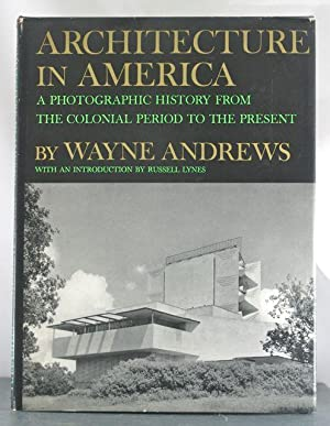 Architecture in America: Andrews, Wayne