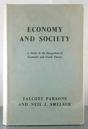 Economy and Society: Parsons, Talcott; Smelser, Neil J.