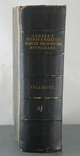 A Pronouncing Dictionary of the Spanish and English Languages: Composed from the Spanish ...