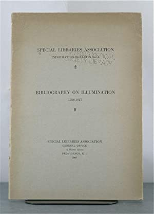A Bibliography on Illumination 1926-1927: Special Libraries Association