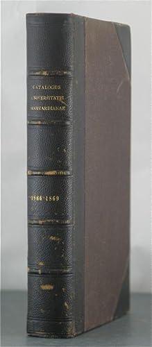 Catalogus Universitatis Harvardianae; Catalogus Senatus Academici Et Eorum (1866 & 1869): ...
