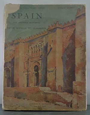 Spain (The Southern Provinces) From Seville to Cordoba: Aubry, Octave