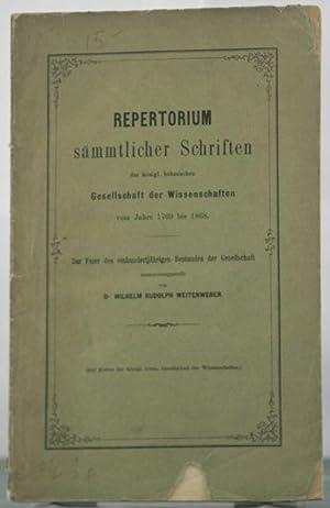 Repertorium S?mmtlicher Schriften Der K?nigl. B?hmischen Gesellschaft Der Wissenschaften Vom Jahre ...