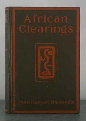African Clearings: Mackenzie, Jean Kenyon
