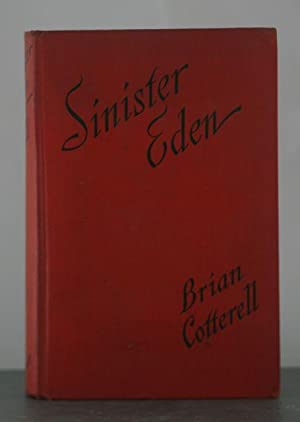 Sinister Eden: Cotterell, Brian
