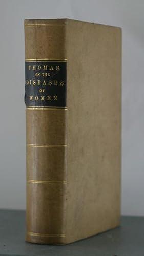 A Practical Treatise on the Diseases of Women: Thomas, T. Gaillard