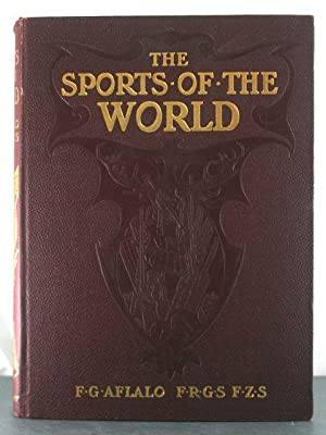 Sports of the World: Aflalo, F.G.