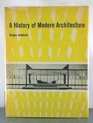 A History of Modern Architecture: Joedicke, Jurgen