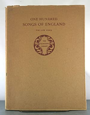 One Hundred Songs of England For Low Voice: Granville, Bantock