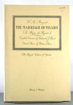 The Marriage of Figaro (La Nozze di Figaro): Mozart, Wolfgang Amadeus