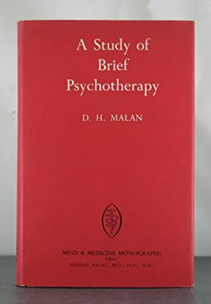A Study of Brief Psychotherapy: Malan, D. H.