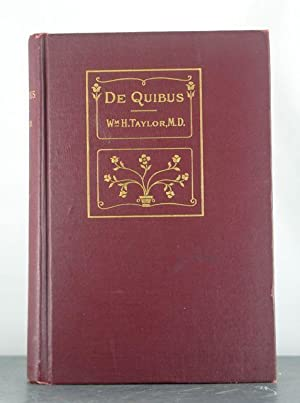 De Quibus: Discourses and Essays: Taylor, W.H.