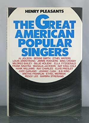 The Great American Popular Singers: Pleasants, Henry