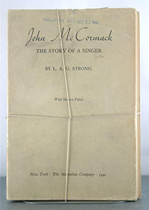 John McCormack: The Story of a Singer (Galley Proofs): Strong, L.A.G.