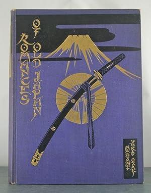 Romances of Old Japan. Rendered into English from Japanese sources.: Ozaki, Madame Yukio