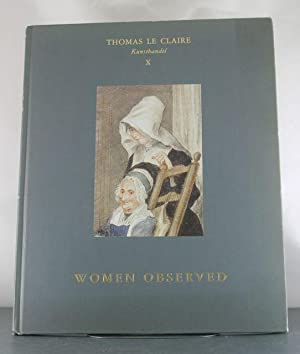 Women Observed: Twenty Master Drawings ; X: Claire, Thomas Le