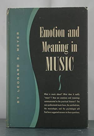 Emotion and Meaning in Music: Meyer, Leonard