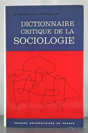 Dictionnaire critique de la sociologie (French Edition): Boudon, Raymond