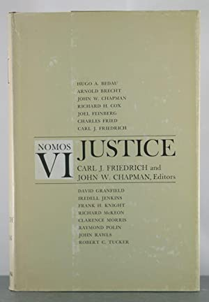 Justice: Essays (Yearbook of the American Society for Political & Legal Philosophy, Nomos VI): ...
