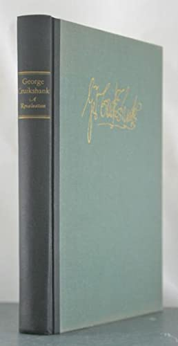George Cruikshank: A Revaluation: Patten, Robert (editor)