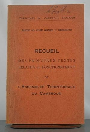 Recueil Des Principaux Textes Relatifs au Fonctionnement de L'Assembl?e Territo: Fran?ais, ...