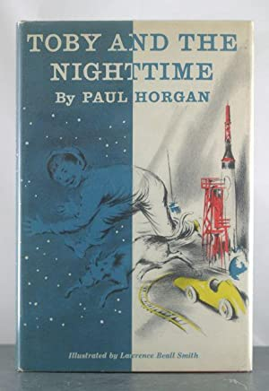 Toby and the Nighttime: Horgan, Paul