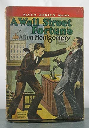 A Wall Street Fortune, or, A Fight for Right: Montgomery, Allan