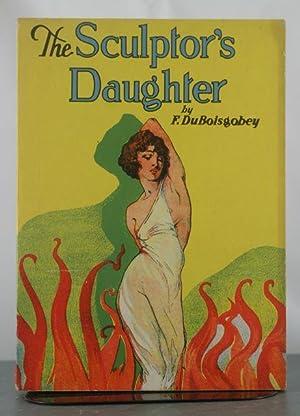 The Sculptor's Daughter: Du Boisgobey, Fortune