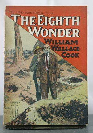 The Eighth Wonder, or, Working for Marvels: Cook, William Wallace