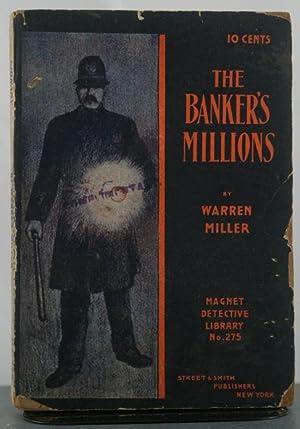 The Banker's Millions: Miller, Warren