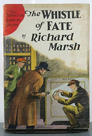 The Whistle of Fate, Or, Love the Victor: Marsh, Richard