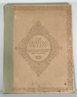 The Century Gallery: Selected Proofs from the Century Magazine and St. Nicholas (1901 Edition): ...