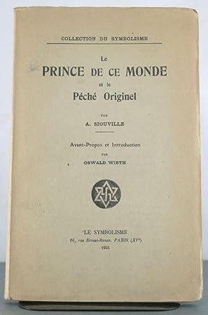 Le Prince de ce Monde et le Peche Originel: Siouville, A.