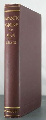 The Parasitic Amoebae of Man: Craig, Charles