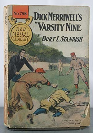 Dick Merriwell's Varsity Nine, Or, Yale's Best Men on the Diamond: Standish, Burt