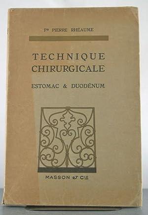 Technique Chirurgicale : Estomac & Duodénum: Rhéaume, Pierre