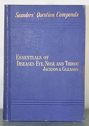 Essentials of Refraction and the Diseases of the Eye; published with: Essentials of Diseases of the...