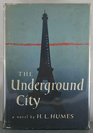 The Underground City: Humes, H.L.