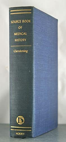 Source Book of Medical History: Clendening, Logan