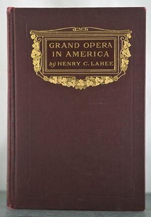 Grand Opera in America: 1902
