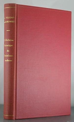 L'Evolution Historique du Socialisme Moderne: Tougan-Baranowsky, M.