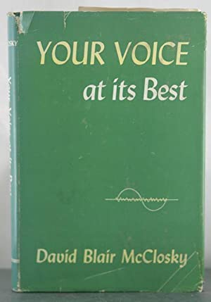 Your Voice at its Best: McClosky, David