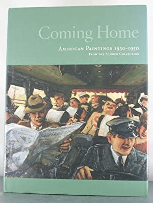 Coming Home: American Paintings 1930-1950 From the Schoen Collection