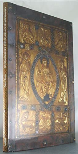 Ein romanisches Evangeliar aus Helmarshausen im Trierer Domschatz (Ms. Nr. 142/124/67): ...