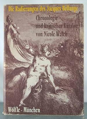 Die Radierungen Des Jacques Bellange Chronologie Und Kritischer Katalog Mit Abbildung Samtlicher ...