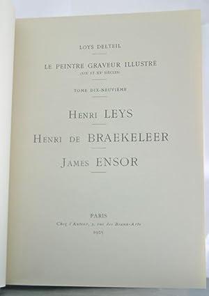 Le Peintre-Graveur Vol. XIX: Leys, De Braekeler, Ensor: Delteil, Loys