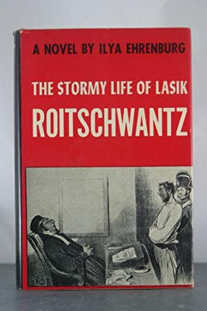 The Stormy Life of Lasik Roitschwantz: EHRNBURG, ILYA