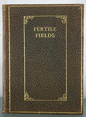 Fertile Fields: 84 Years of Observations and Conclusions: Field, Daniel Waldo
