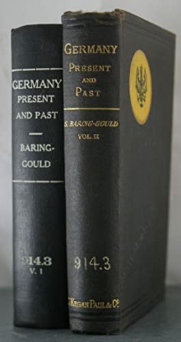 Germany Present and Past [Two Volumes]: Baring-Gould, Sabine