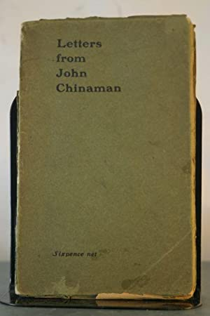 Letters from John Chinaman: Dickinson, G. Lowes
